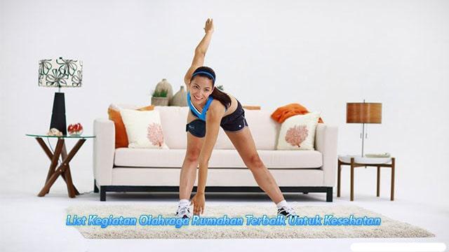 List Kegiatan Olahraga Rumahan Terbaik Untuk Kesehatan